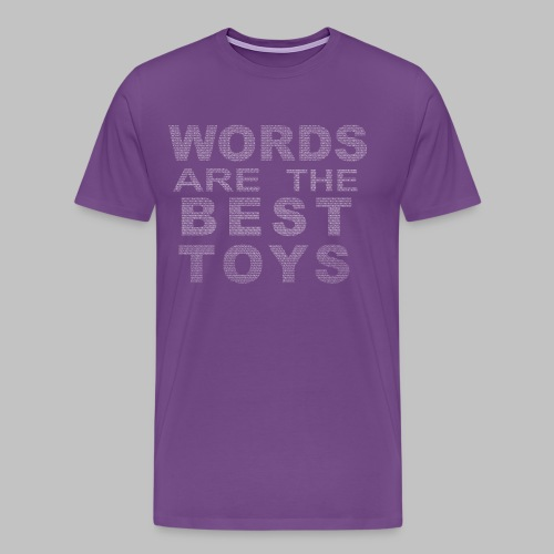 Words Are the Best Toys Men's Tee - Men's Premium T-Shirt