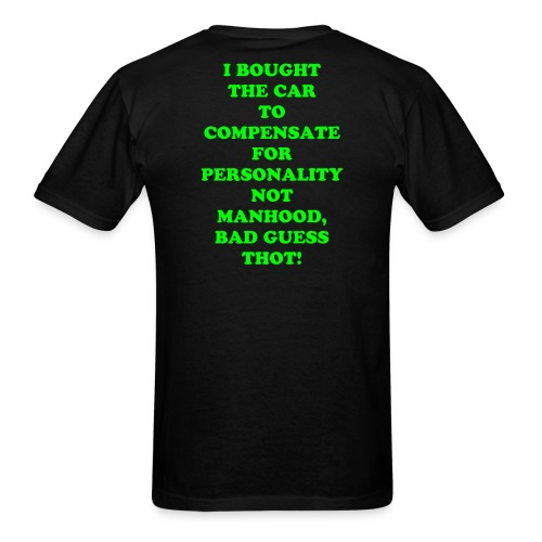 Response to women about us guys and sports cars. - Men's T-Shirt