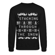 Long Sleeve Shirts ~ Crewneck Sweatshirt ~ 'Staching Through The Snow