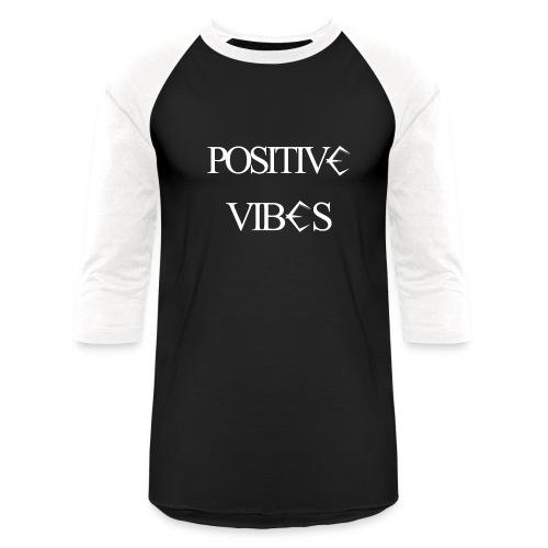 Positive Vibes - Baseball - Baseball T-Shirt