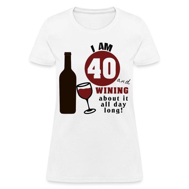 40th Birthday Funny Wine Shirt