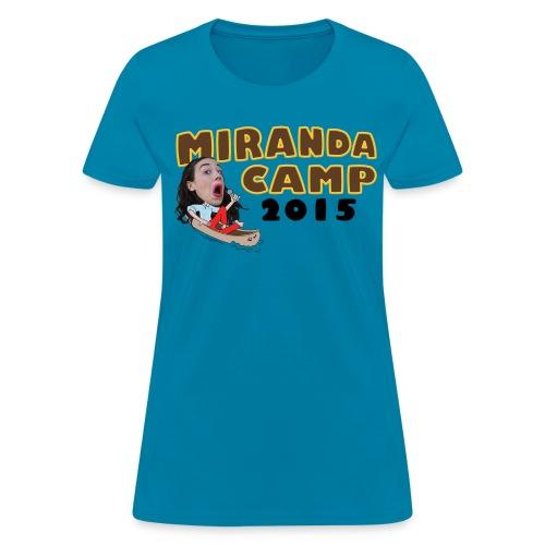 Limited Edition! Miranda Camp (front & back design) - Women's T-Shirt