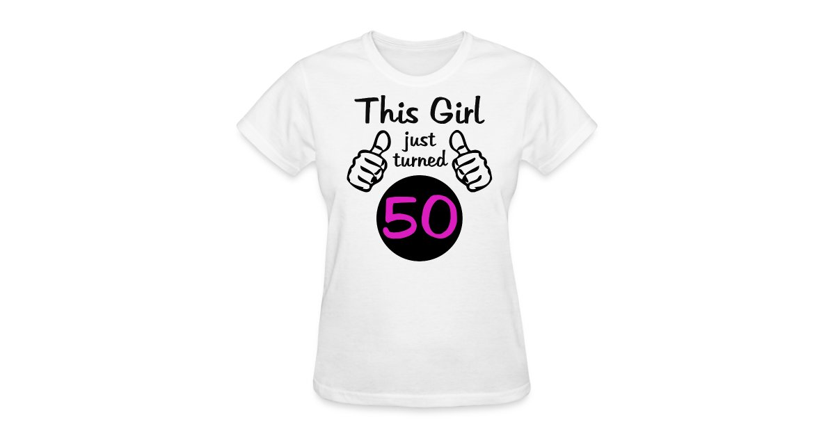 The Best Birthday Shirts This Turned 50 Womens T Shirt