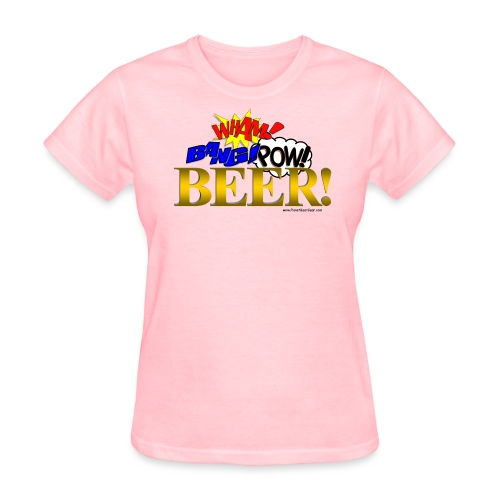 WHAM BANG POW BEER! Women's T-Shirt - Women's T-Shirt