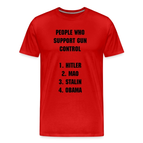 Anti Gun Control T-shirt - Men's Premium T-Shirt