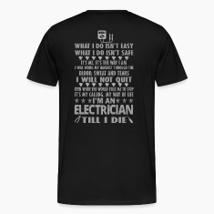 I'm an electrician till I die