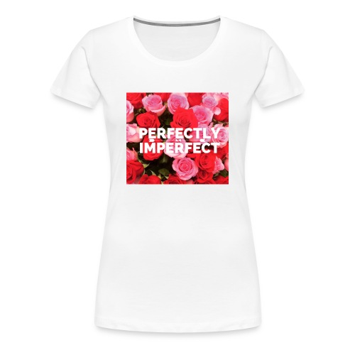 Perfectly Imperfect Blanca  - Women's Premium T-Shirt