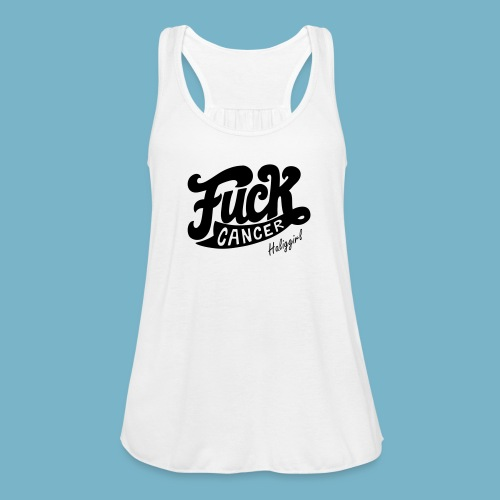 Fuck Cancer HaligGirl  Tank Top - Women's Flowy Tank Top by Bella