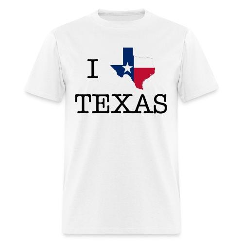 I LOVE TEXAS - Men's T-Shirt