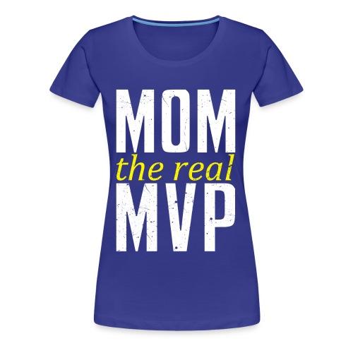 Mom MVP - Women's Premium T-Shirt