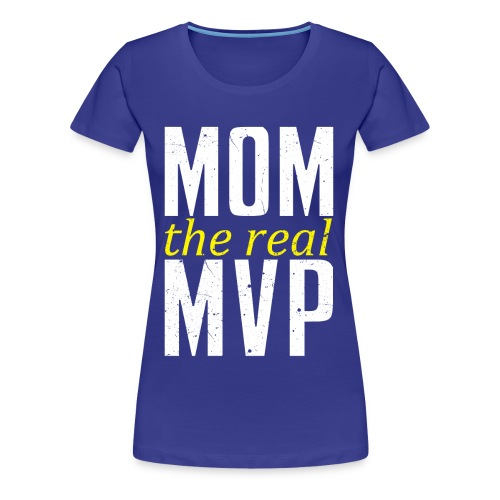 Mom MVP - Women's Premium T-Shirt