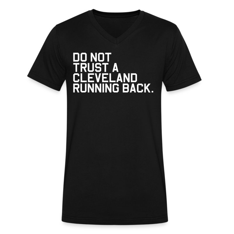 Do Not Trust a Cleveland Running Back. (Fantasy Football) - Men's V-Neck T-Shirt by Canvas