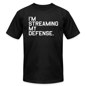I'm Streaming my Defense. (Fantasy Football) - Men's T-Shirt by American Apparel