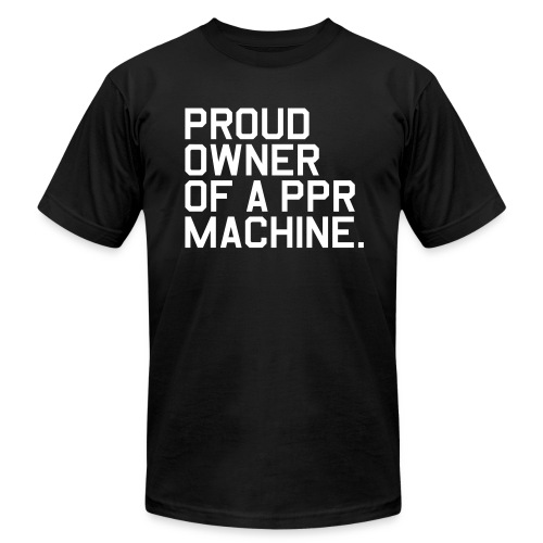 Proud Owner of a PPR Machine. (Fantasy Football) - Men's Fine Jersey T-Shirt