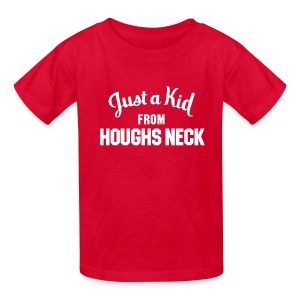 Just a Kid from Houghs Neck (Kids) - Kids' T-Shirt