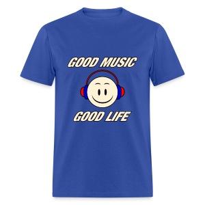 Good Music Good Life - Men's T-Shirt
