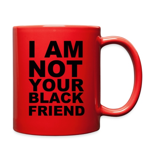 NOT YOUR FRIEND - Full Color Mug