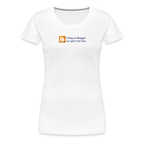Blogger on Blogger Woman's Premium Tee - Women's Premium T-Shirt