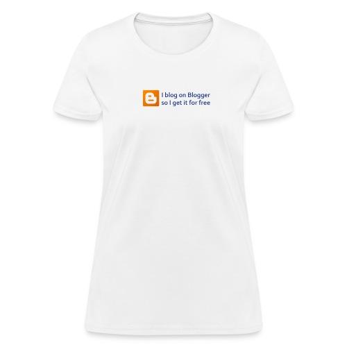 Blogger on Blogger Women's Budget Tee - Women's T-Shirt