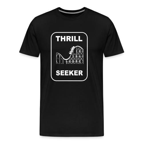 Thrill Seeker! (men's tee) - Men's Premium T-Shirt