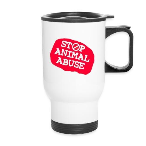 stop animal abuse - Travel Mug