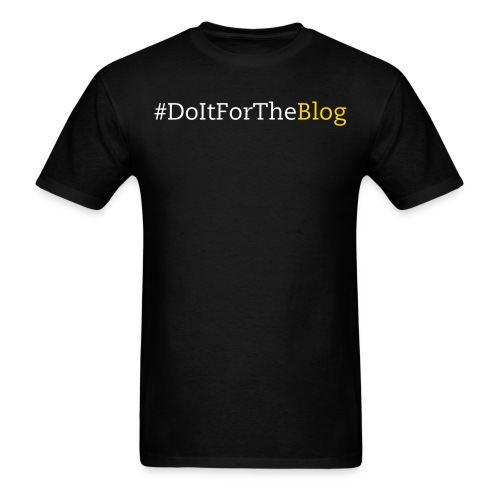 Do It For The Blog - Men's Tee (yellow text) - Men's T-Shirt