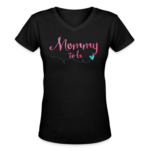 Mommy to be Watercolor V-Neck Shirt - Women's V-Neck T-Shirt