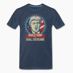 DONALD TRUMP 2016 WE SHALL OVERCOMB T-Shirts