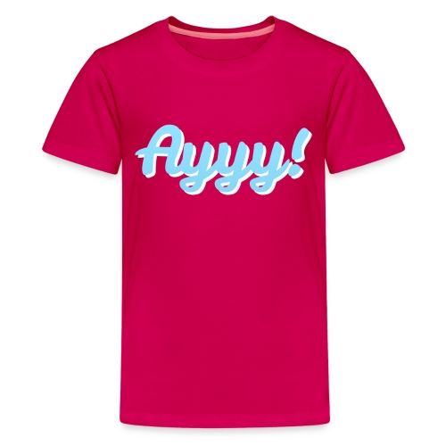 Kid's Ayyy! Tee - Kids' Premium T-Shirt