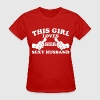 This Girl Loves Her Sexy Husband - Women's T-Shirt