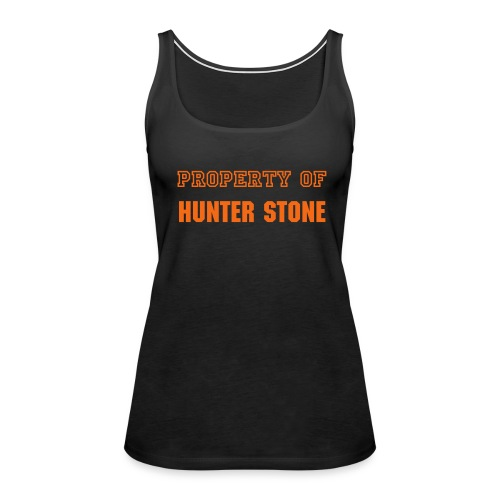 Property of Hunter Stone - Women's Premium Tank Top