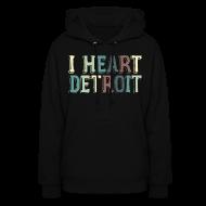 Hoodies ~ Women's Hoodie ~ Old I Heart Detroit