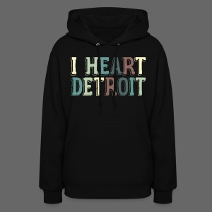 Old I Heart Detroit - Women's Hoodie