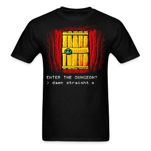 Enter if you dare! - Men's T-Shirt
