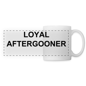Loyal Aftergooner Mug - Panoramic Mug
