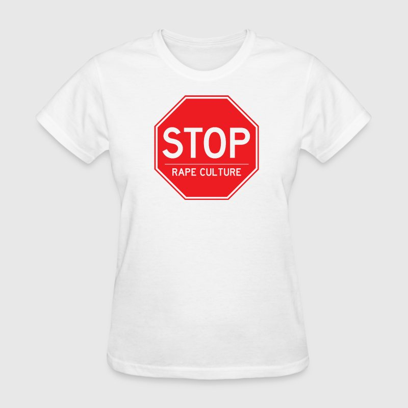 Stop Rape Culture - Women's T-Shirt