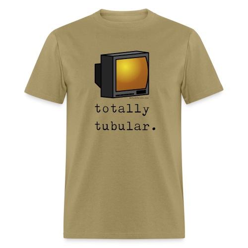 Men's TV T-Shirt - totally tubular. - Men's T-Shirt
