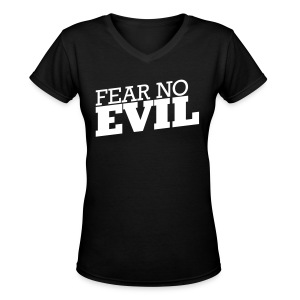 Womens Fear No Evil - Women's V-Neck T-Shirt