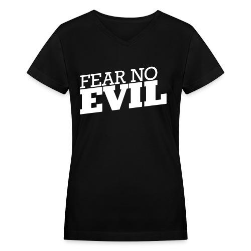 Womens Fear No Evil - Women's V-Neck T-Shirt