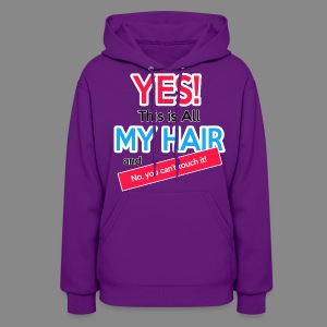 This is All My Hair Hoodie - Women's Hoodie