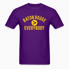 Baton Rouge  Everybody T-Shirts