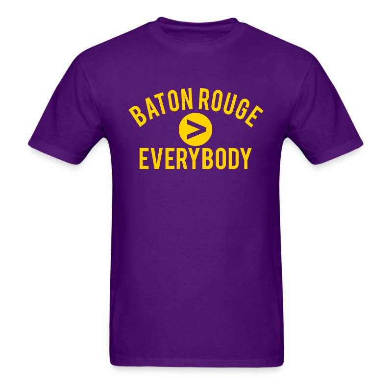 Baton rouge everybody t shirt spreadshirt for Custom t shirts baton rouge