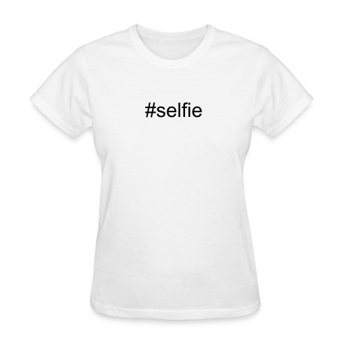 Hashtag Series - #selfie - Women's T-Shirt