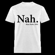 T-Shirts ~ Men's T-Shirt ~ NAH