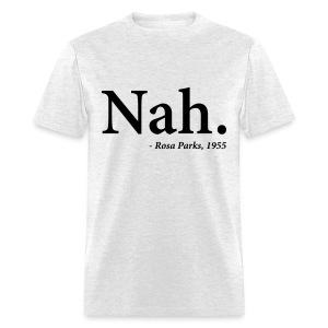 NAH - Men's T-Shirt