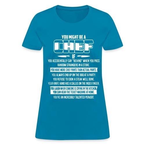 Chef - Women's T-Shirt