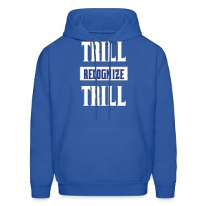 Trill Recognize Trill White On Blue  - Men's Hoodie
