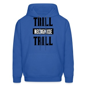 Trill Recognize Trill Black On White on Blue  - Men's Hoodie