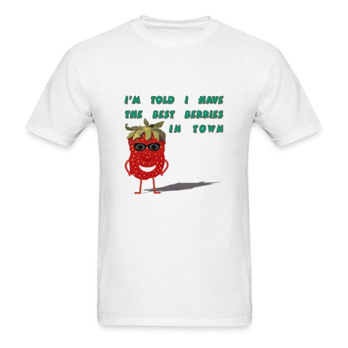 Best Berries In Town - Men's T-Shirt