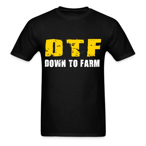 DTF - Down To Farm T-Shirt :LP - Men's T-Shirt